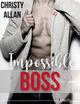 Impossible BOSS - TEASER  - Christy Allan