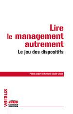 Vente EBooks : Lire le management autrement  - Patrick GILBERT - Nathalie Raulet-Croset