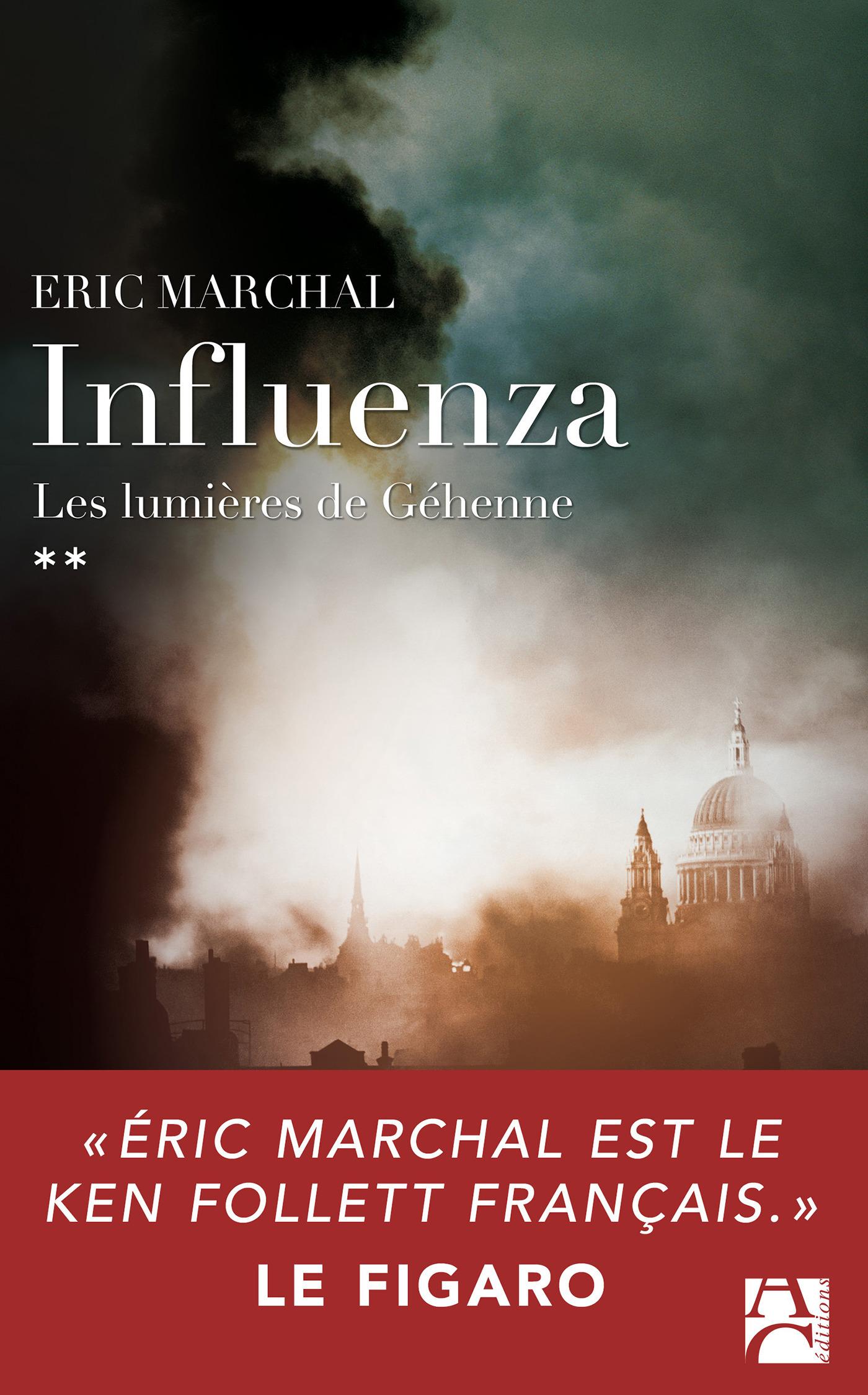 Influenza t.2 ; les lumières de Géhenne