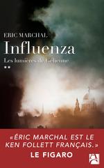 Vente Livre Numérique : Influenza t.2 ; les lumières de Géhenne  - Éric Marchal