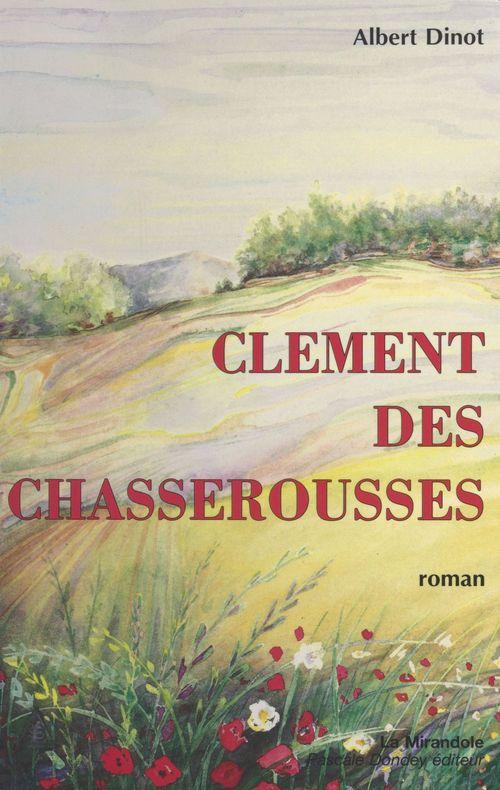 Clément des Chasserousses