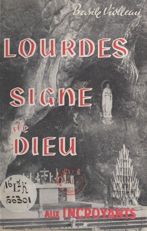 Lourdes, signe de Dieu