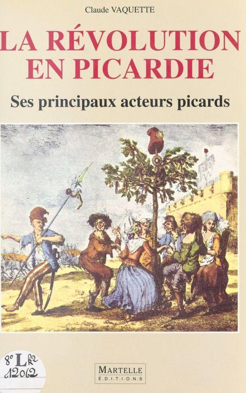 La Révolution en Picardie