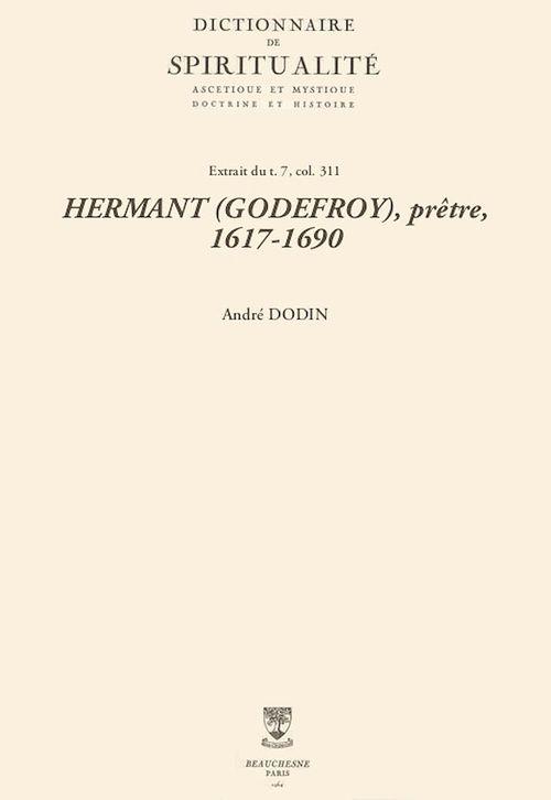 HERMANT (GODEFROY), prêtre, 1617-1690