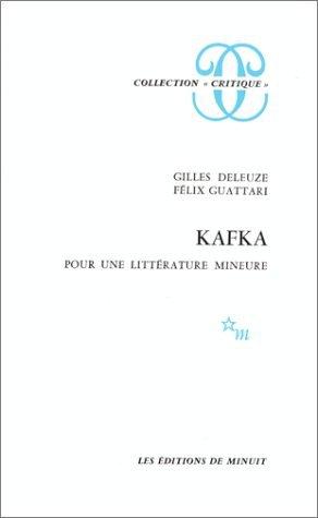Kafka ; pour une litterature mineure