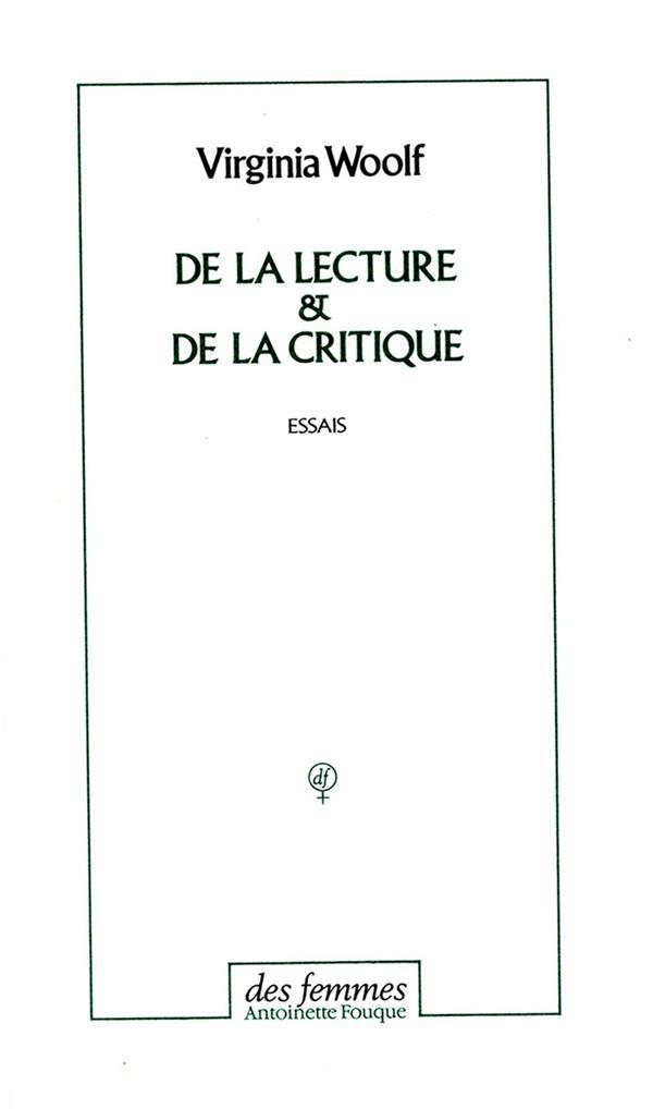 De la lecture ; de la critique