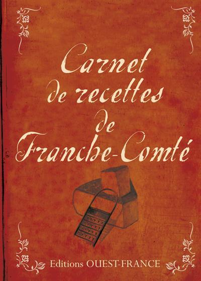 Carnet de recettes de Franche-Comté