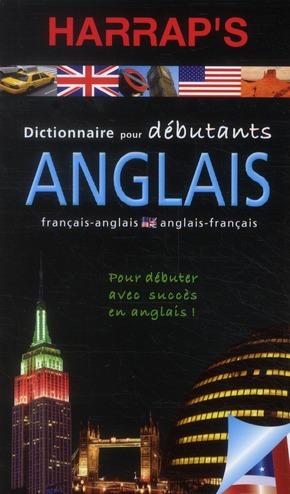 COLLECTIF - DICTIONNAIRE HARRAP'S DEBUTANTS  -  ANGLAIS (EDITION 2011)