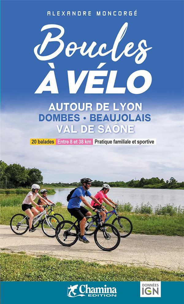Boucles à vélo autour de Lyon, Dombes, Beaujolais, Val de Saone