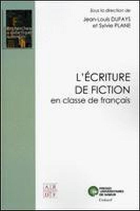 L'écriture de fiction en classe de français