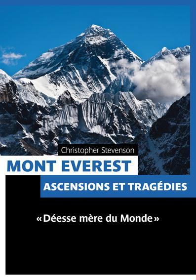 Mont Everest ; ascensions et tragédies