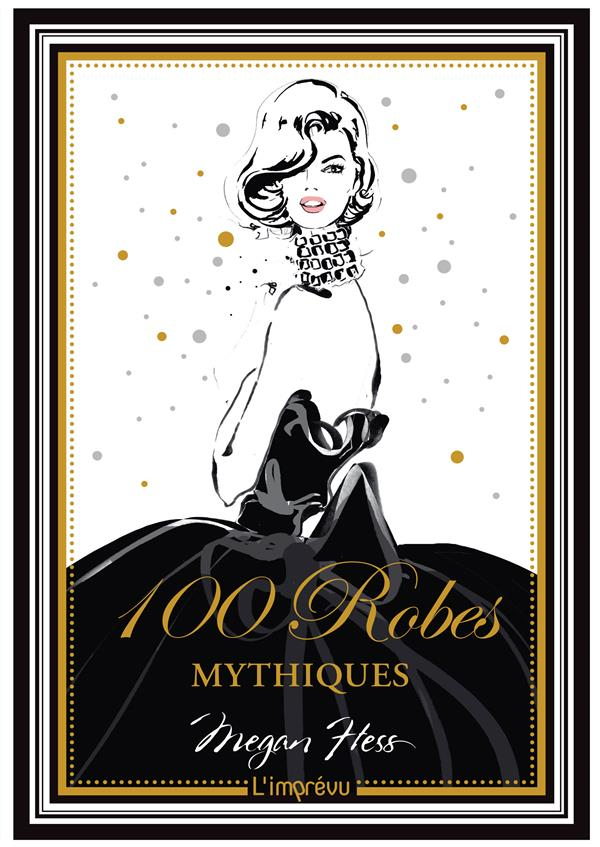 100 robes mythiques