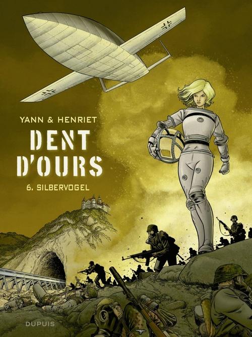 Dent d'ours T.6 ; Silbervogel