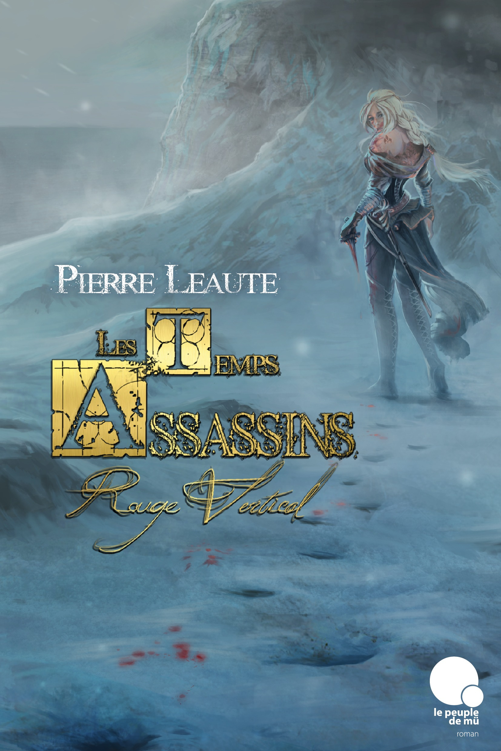 Les temps assassins T.1 ; rouge vertical