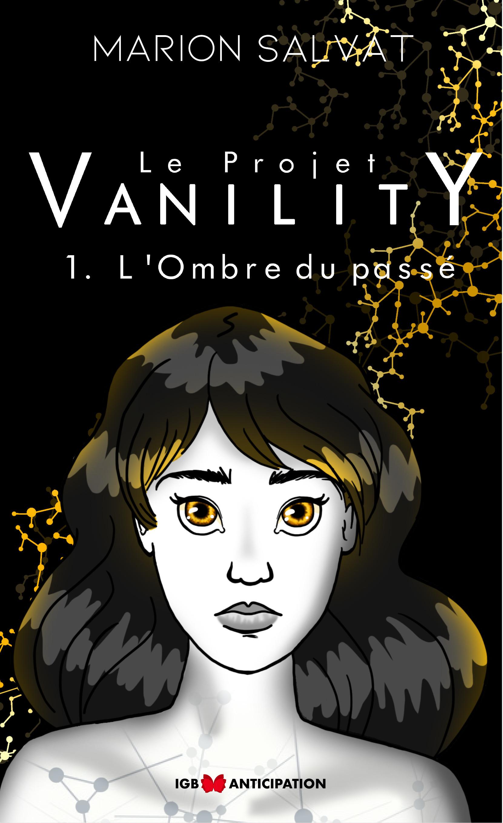 Le Projet Vanility (Version définitive nouvel éditeur)