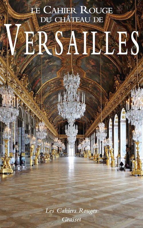 Le Cahier Rouge du château de Versailles