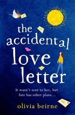 The Accidental Love Letter  - Olivia Beirne
