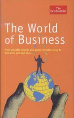 The World of Business: Games Directors Play and Other Odd Business