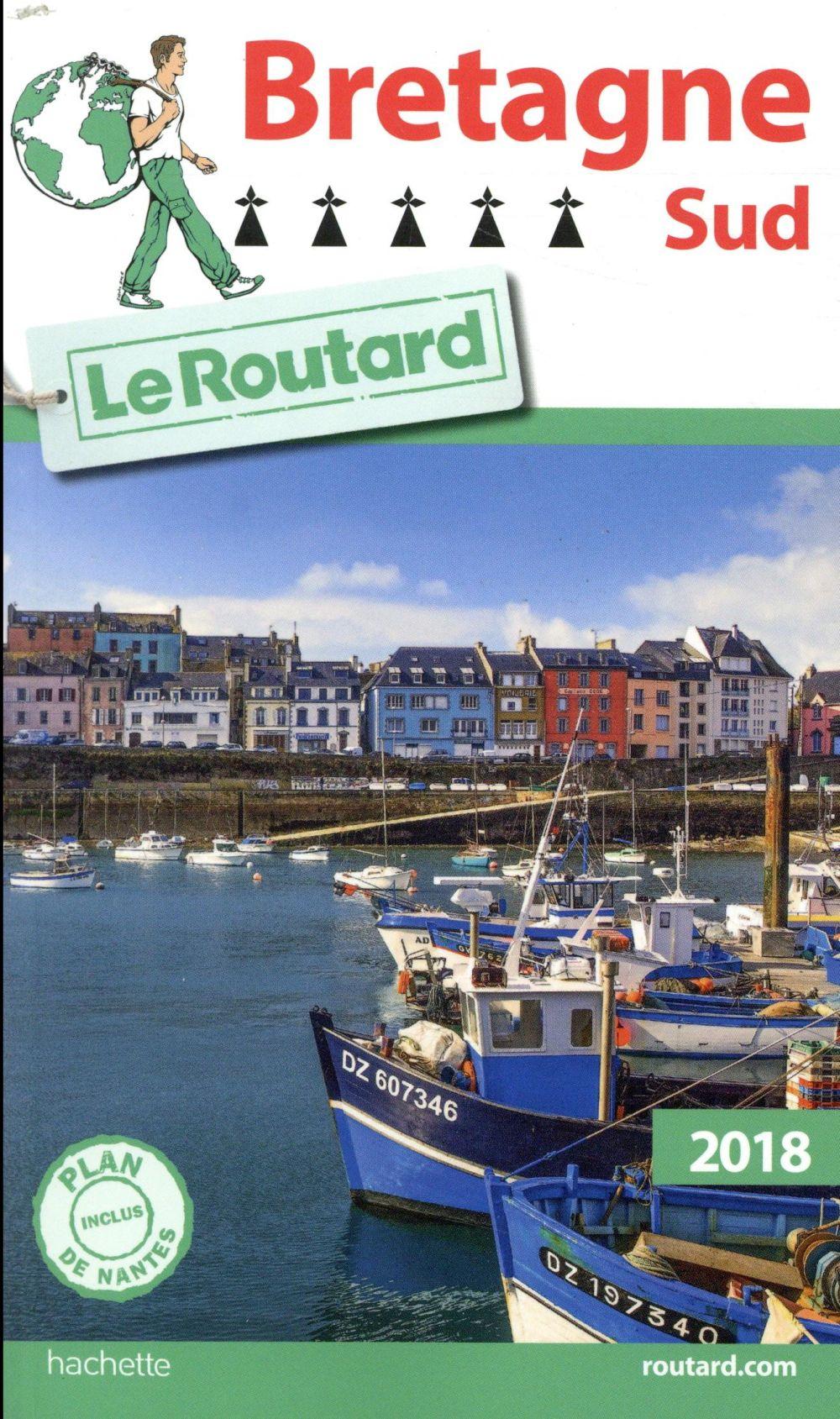 Guide du Routard ; Bretagne sud (édition 2018)