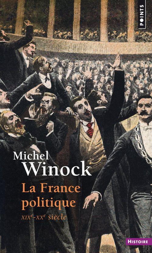 La France politique, XIXe-XXe siècle