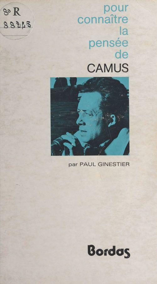 Pour connaître la pensée de Camus