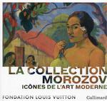 Icônes de l'art moderne, la collection Morozov