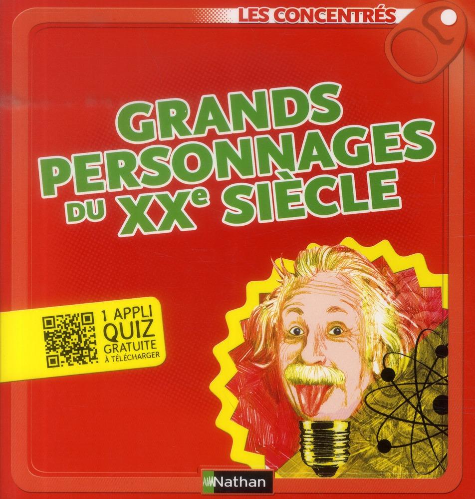 Grands Personnages Du Xxe Siecle
