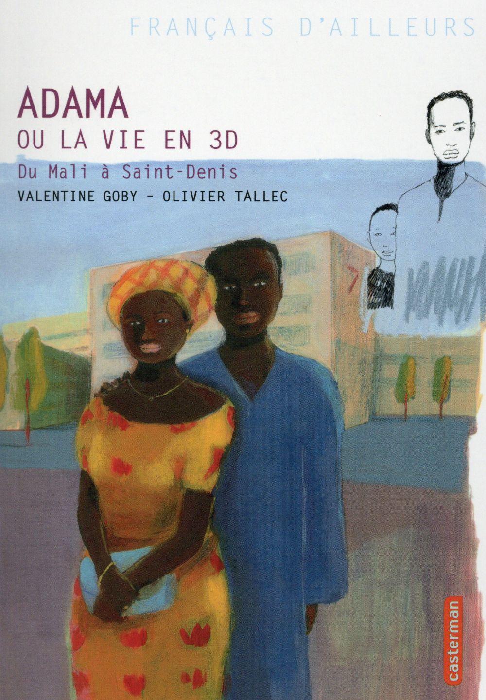Adama ou La vie en 3D