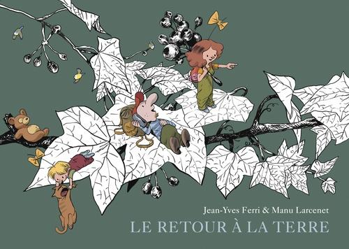 Vente Livre Numérique : Le Retour à la terre - Intégrale - Tome 2  - Jean-Yves Ferri