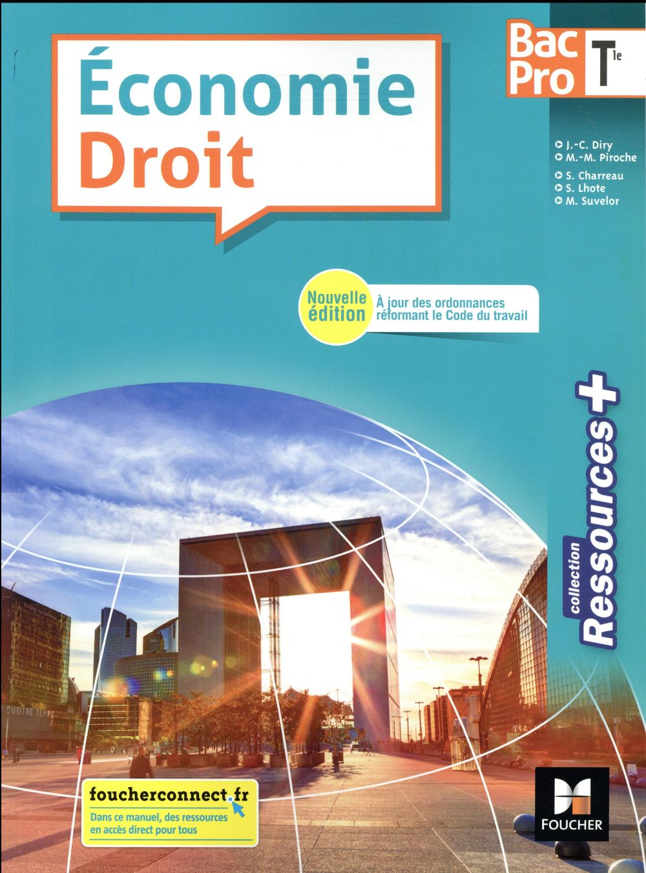 RESSOURCES + ; économie-droit ; terminale bac pro ; manuel de l'élève (édition 2018)