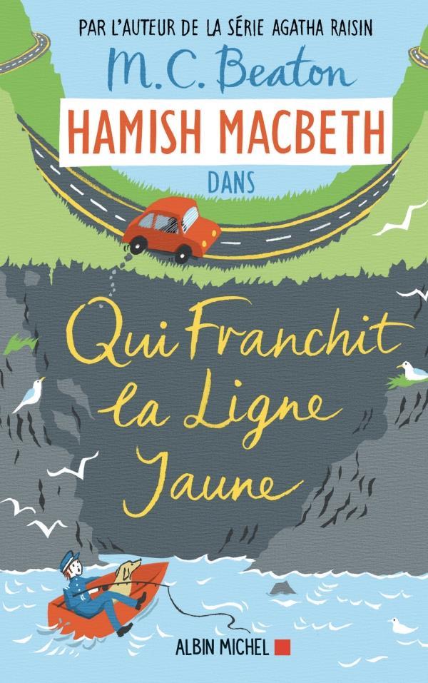 Hamish Macbeth T.5 ; qui franchit la ligne jaune