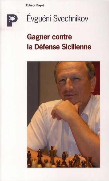 Gagner Contre La Defense Sicilienne