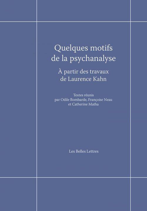 Quelques motifs de la psychanalyse