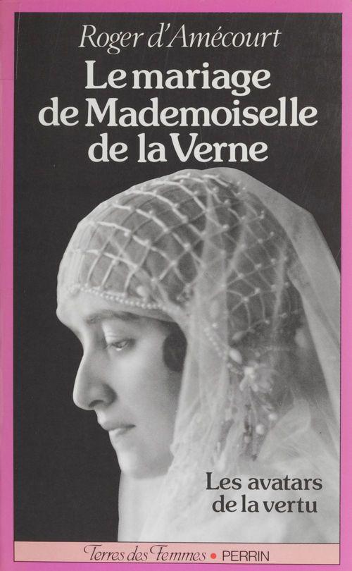 Le Mariage de mademoiselle de La Verne