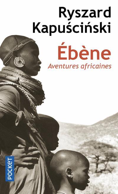 ébène ; aventures africaines