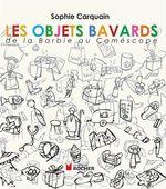 Vente EBooks : Les objets bavards  - Sophie Carquain