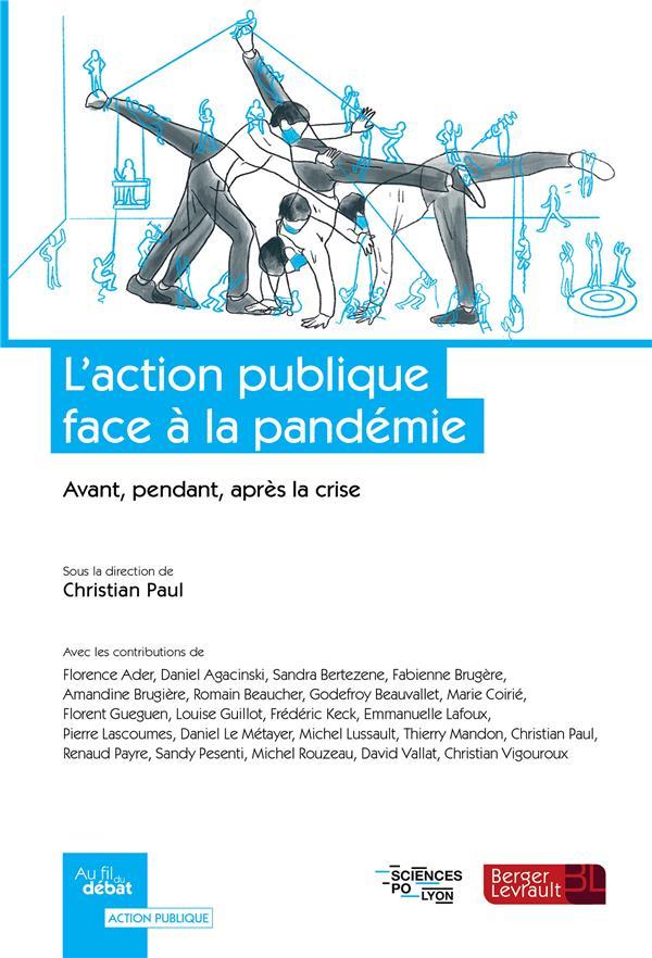 L'action publique face à la pandémie : avant, pendant, après la crise