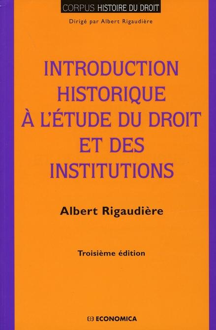 Introduction historique à l'étude du droit et des institutions (3e édition)