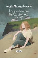 Vente Livre Numérique : Les gens heureux lisent et boivent du café  - Agnès Martin-Lugand - Cécile Bidault - Véronique Grisseaux