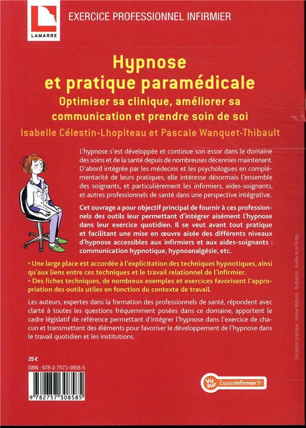 Hypnose et pratique paramedicale - optimiser sa clinique, ameliorer sa communication et prendre soin
