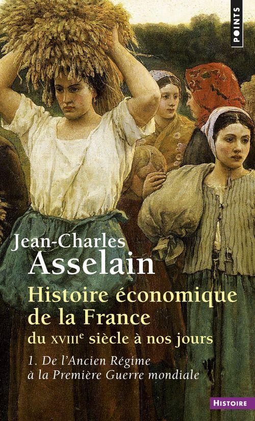 Histoire economique de la france du xviiie siecle