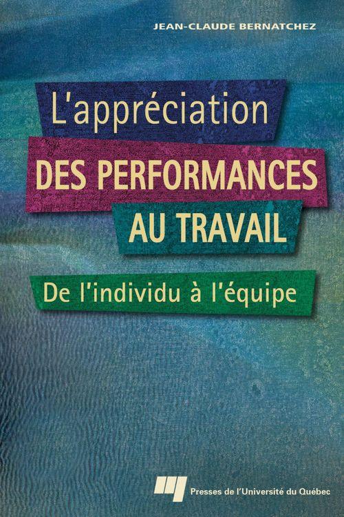 L'appréciation des performances au travail ; de l'individu à l'équipe