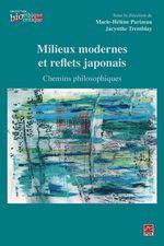 Vente Livre Numérique : Milieux modernes et reflets japonais  - Marie-Hélène Parizeau