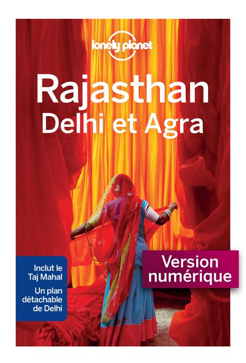 Rajasthan, Delhi et Agra (édition 2020)