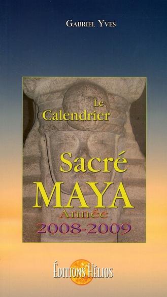 Le calendrier sacré maya 2008-2009