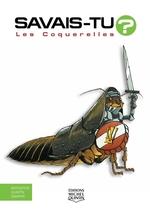 Vente Livre Numérique : Savais-tu? - En couleurs 21 - Les Coquerelles  - Alain M. Bergeron - Sampar - Michel Quintin
