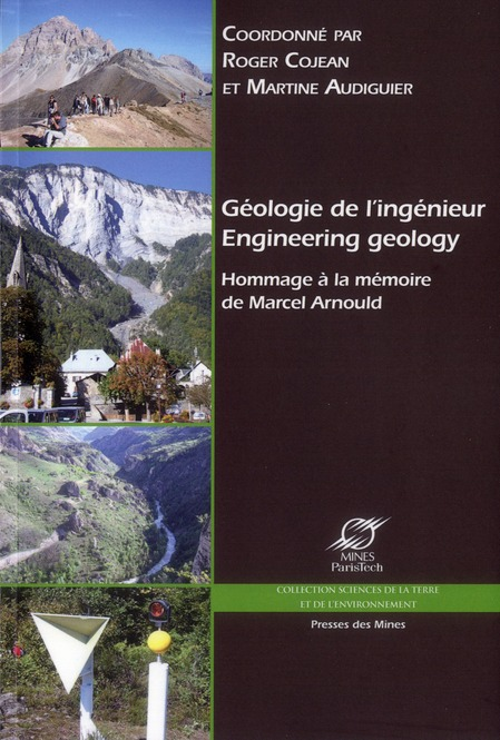 Geologie De L'Ingenieur ; Engineering Geology ; Hommage A La Memoire De Marcel Arnould