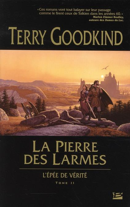L'Epee De Verite T.2 ; La Pierre Des Larmes