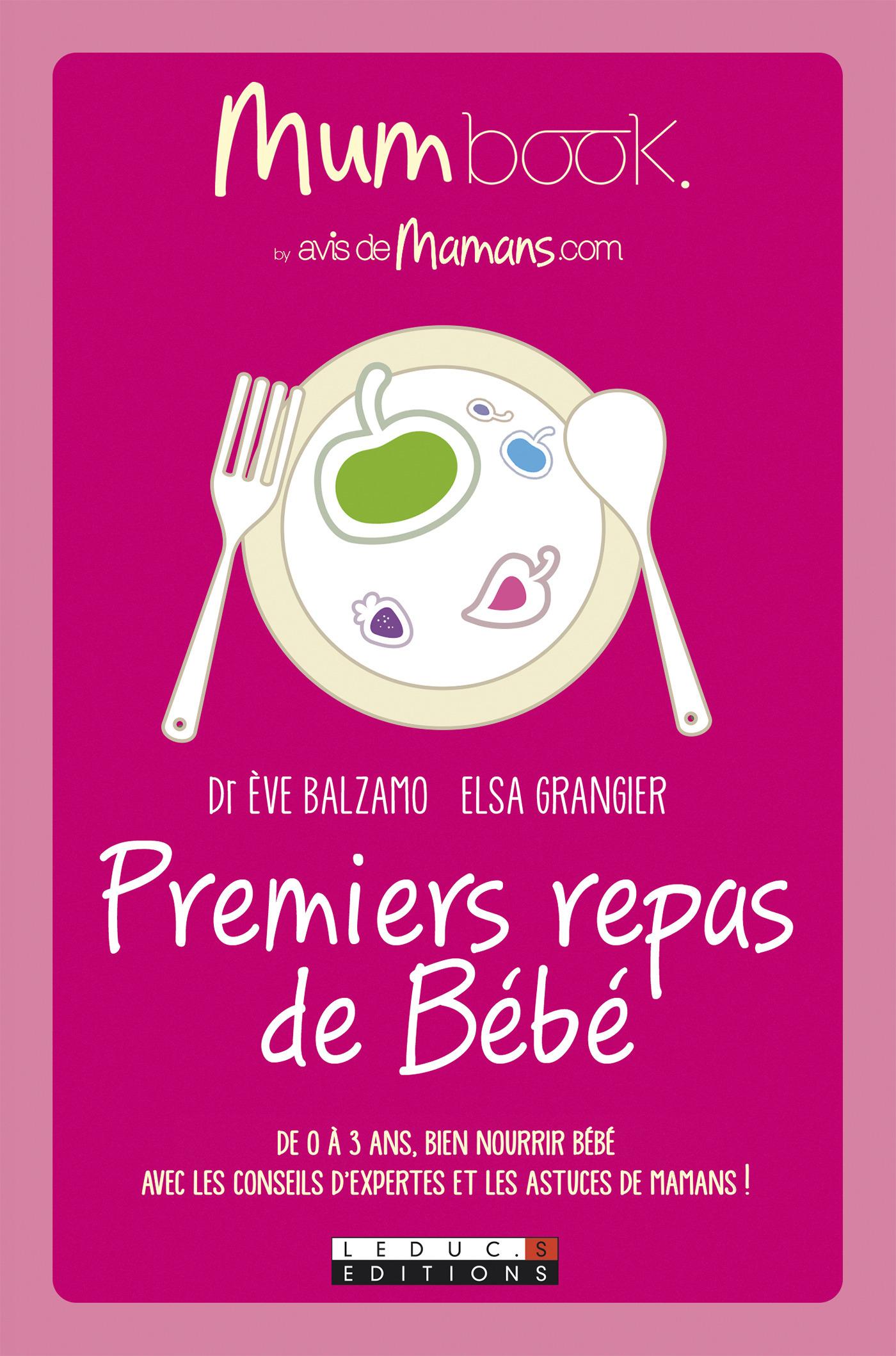 Premiers repas de bébé ; mum book