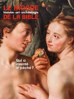 LE MONDE DE LA BIBLE n.234 ; septembre 2020 ; qui a inventé le péché ?